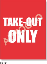 Covid19 Signage: Take - Out Only