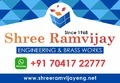 Shree Ramvijay Engineering & Brass Works