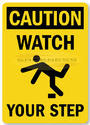 Yellow Caution Watch Your Step Slipping & Tripping Signs