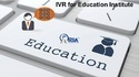 IVR for Education Institute