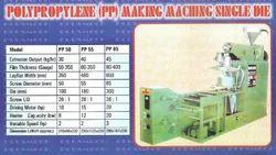 Polypropylene Making Machine Single Die