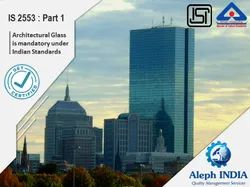 ISI Mark Certification for Architectural Glass