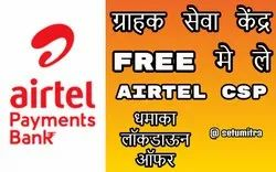 Airtel Payments Bank - CSP Customer Service Point