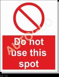Corona Virus Signage: Do Not Use This Spot
