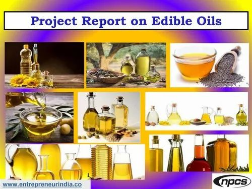 Project Report on Edible Oils, Pan India