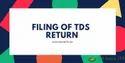 TDS Return Filing