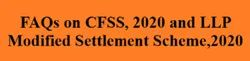FAQs On CFSS- 2020 And LLP MSS- 2020