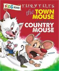 Kids Board Fairy Tales The Town Mouse Country Mouse