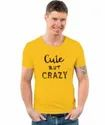 Cute But Crazy Yellow Printed Tshirt For Unisex