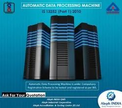 BIS Registration For Automatic Data Processing Machine