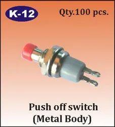 K-12 Metal Body Push Off Switch