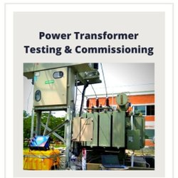 Power Transformer Testing And Commissioning