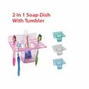 2 In 1 Soap Dish With Tumbler
