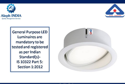 BIS Registration for Fixed General Purpose LED Luminaires