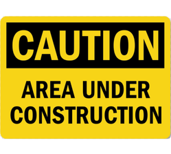 Caution Board For Construction Site