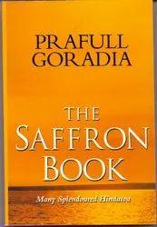 The Saffron Book Many Splendoured Hindutva  By Prafull Goradia Sir -English