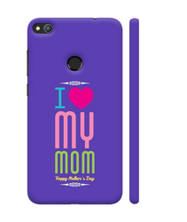 Colorpur I Love My Mom On Blue Artwork On Honor 8 Lite Cover