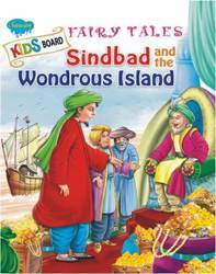Kids Board Fairy Tales Sindbad and the Wondrous Island Book