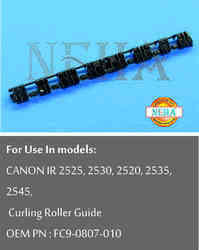 Curling Roller Guide OEM PN : FC9-0807-010 For use in models:  Canon ir 2525, 2530, 2520, 2535, 2545