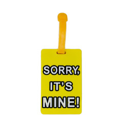 Luggage Tag Sorry Its Mine - Yellow (6LNT321)