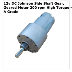 12v DC Johnson Side Shaft Gear, Geared Motor 200 rpm High Torque - A Grade