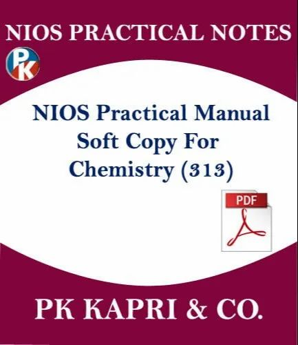 Nios Practical File Nios Chemistry 313 Practical Manual Notes In 12th In Pdf