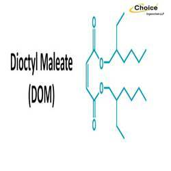 Dioctyl Maleate (DOM)