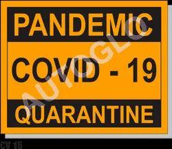 Corona Virus Signage: Pandemic Covid - 19