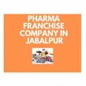 Pharma Franchise Company In Jabalpur