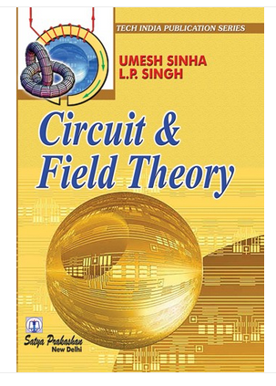 Circuit And Field Theory Book