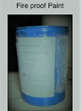 Anti Corrosive Oil & Water Fire Proof Paint, 20 To 25 Kg