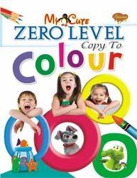 My Cute Zero Level Copy to Colour Book