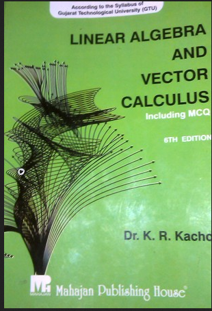 Linear Algebra And Vector Calculus Book