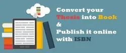 Thesis to Book Publishing Services With ISBN Number