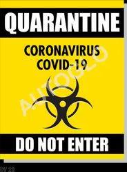 Covid19 Signage: Quarantine Coronavirus Covid - 19