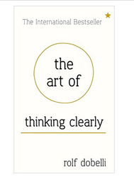 The Art Of Thinking Clearly Books
