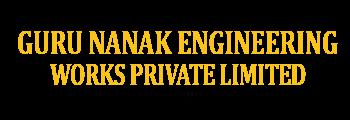 Guru Nanak Engineering Works Private Limited