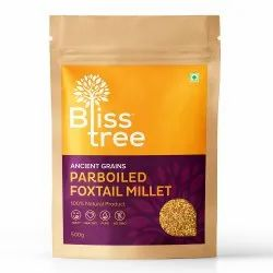 Bliss Tree Parboiled Foxtail Millet, Packaging Size: 500 G