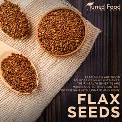 Tuned Food Natural Flax Seed / Whole Linseed / Alsi, For Cooking, Packaging Size: 50 Kgs