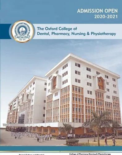 Oxford College Of Dental Pharmacy Nursing And Physiotherapy In Dodda Banaswadi Bengaluru Admissions Notebook Id 21743864633