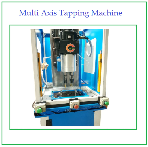 Multi Axis Tapping Machine
