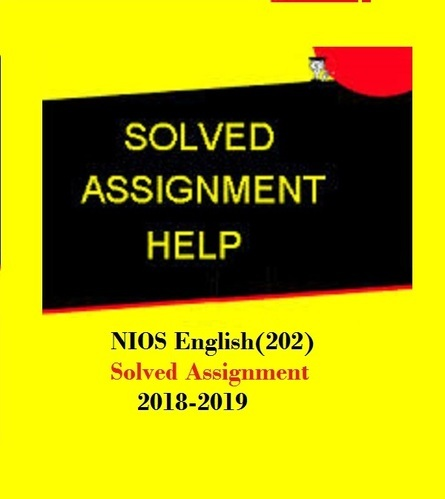 Nios English(202) Solved Assignment 2018 19