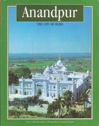 Anandpur The City Of Bliss Book