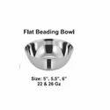 Flat Beading Bowl