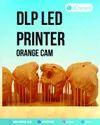 Dlp Led Printer Orange Cam