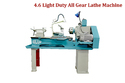 4.6 Light Duty All Gear Lathe Machine