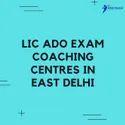 Hindi & English Lic Ado Exam Coaching Centres In East Delhi