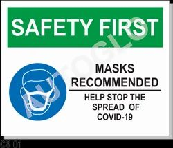 Covid19 Signage: Safety First Mask Recommended