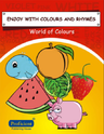 Enjoy With Colours And Rhymes