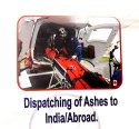 Dispatching Of Ashes To India/Abroad